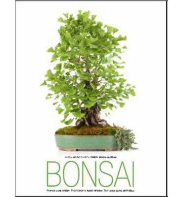 Descargar Libro [(Bonsai)] [ By (author) Anna Maria Botticelli, Photographs by Fabio Petroni ] [October, 2014] de Anna Maria Botticelli