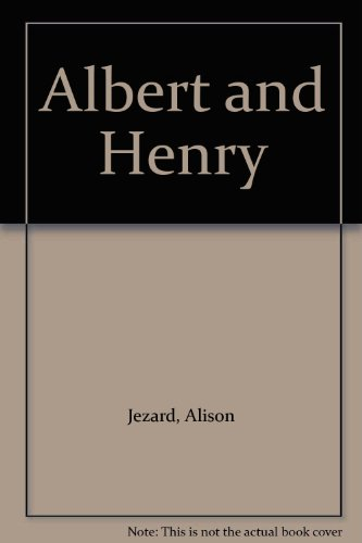 Albert and Henry