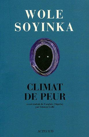 Afriques : Climat de peur par Wole Soyinka