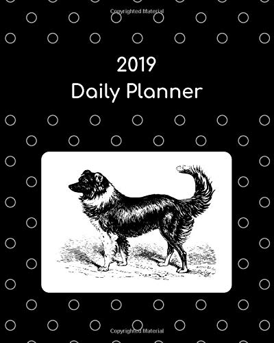 2019 Daily Planner: Border collie por Atkins Avenue Books
