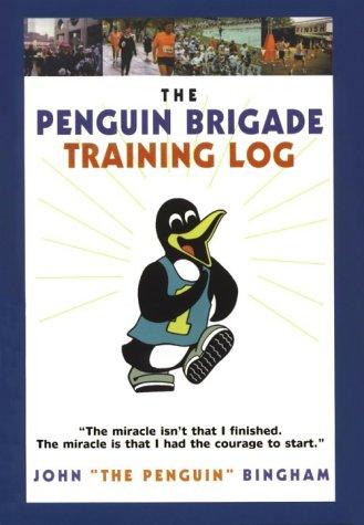 The Penguin Brigade Training Log por John Bingham