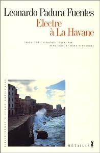 """Afficher """"Électre à La Havane"""""""