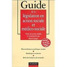 Guide de la législation en action sociale et médico-sociale