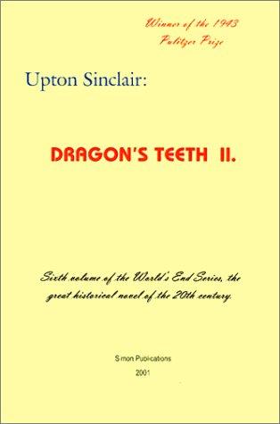 Dragon's Teeth II (World's End)