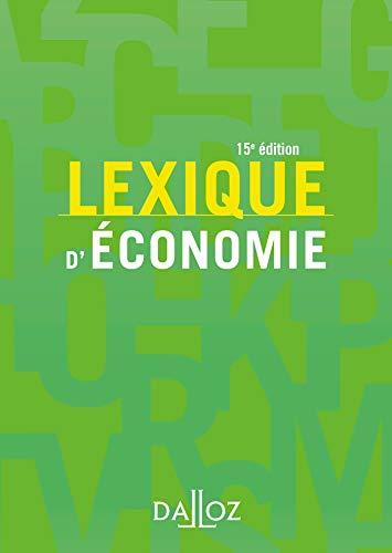 Lexique d'économie - 15e éd. par Ahmed Silem