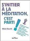 S'initier à la méditation, c'est parti !