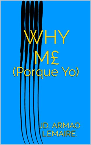 Why M: (Porque Yo) (Spanish Edition)