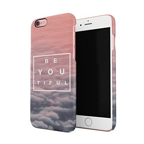 Beautiful Cute Be Youtiful PClouds Tumblr Dünne Rückschale aus Hartplastik für iPhone 6 & iPhone 6s Handy Hülle Schutzhülle Slim Fit Case Cover