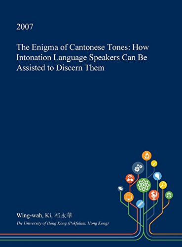 the-enigma-of-cantonese-tones-how-intonation-language-speakers-can-be-assisted-to-discern-them