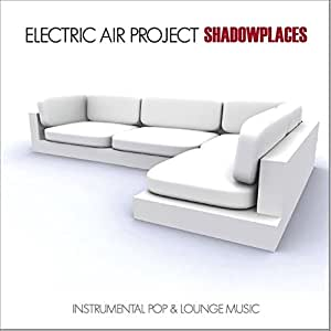 Shadowplaces (Instrumental Pop & Lounge Music) incl. The Last Park, Thisted - (GEMAfrei/Lizenz optional)