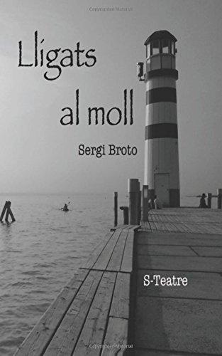 Lligats al moll por Sr Sergi Broto Pomarol