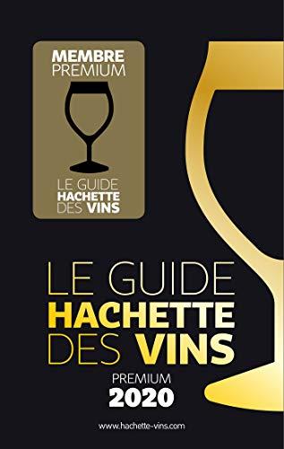 Le Guide Hachette des vins : Premium Du Vin