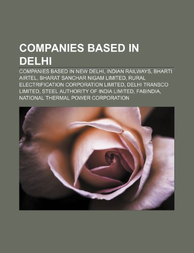 companies-based-in-delhi-companies-based-in-new-delhi-indian-railways-bharti-airtel-bharat-sanchar-n