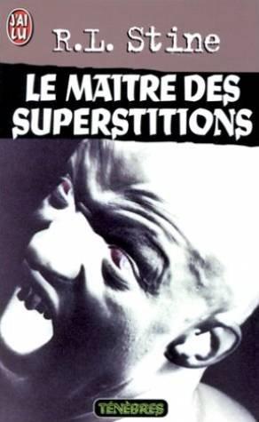 Le maître des superstitions