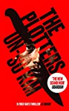 The Plotters: The hottest new crime thriller you'll read this year (English Edition)
