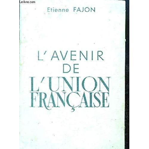 L'avenir de l'union française.