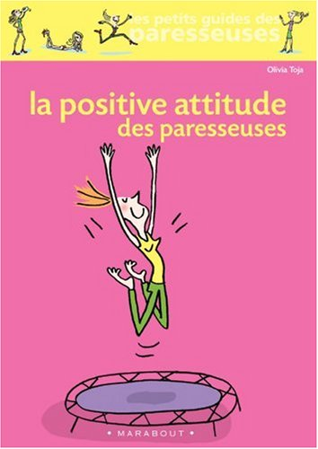 La Positive Attitude des paresseuses par Olivia Toja