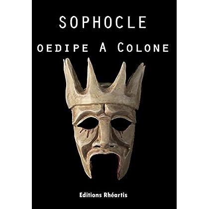 Sophocle - Oedipe à Colone (Théâtre)
