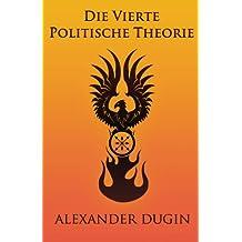 Die Vierte Politische Theorie