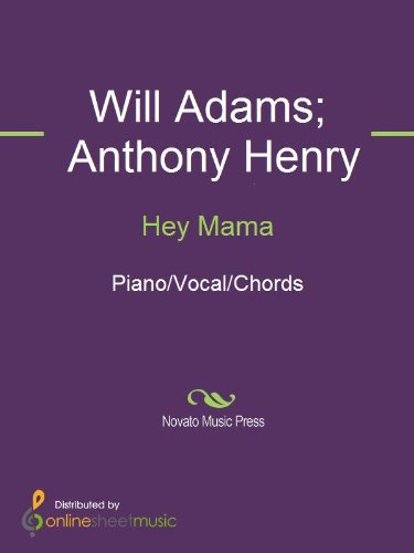 Hey Mama Ebook Anthony Henry Black Eyed Peas Will Adams Amazon