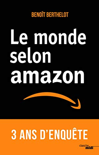 Le monde selon Amazon par Benoît BERTHELOT