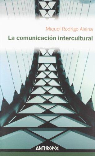 La Comunicación Intercultural (Att Ciencias Sociales) por Miquel Rodrigo Alsina