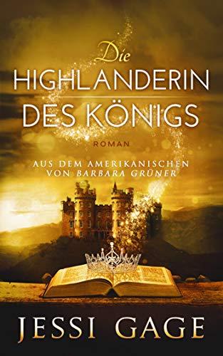Die Highlanderin des Königs (Highland-Sehnsucht 4)