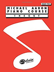Michael Aaron Piano Course: Theory, Grade Two