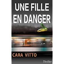 Une fille en danger: Un thriller fantastique haletant (Roman Suspense)