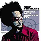 Amp Fiddler: Waltz of a Ghetto Fly (Audio CD)