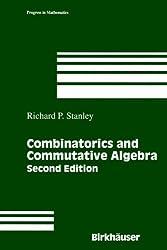 Combinatorics and Commutative Algebra (Progress in Mathematics)