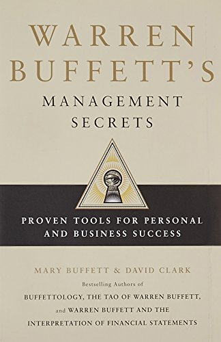 Warren Buffett's Management Secrets: Proven Tools for Personal and Business Success por Mary Buffett