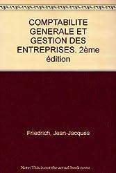 COMPTABILITE GENERALE ET GESTION DES ENTREPRISES. 2ème édition