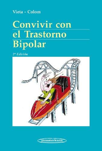 Convivir Con El Trastorno Bipolar por Eduard Vieta Pascual