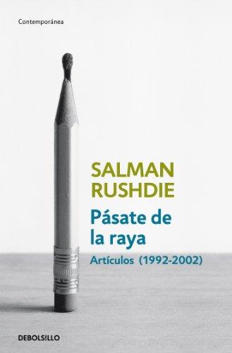 Pásate de la raya: Artículos, 1992-2002