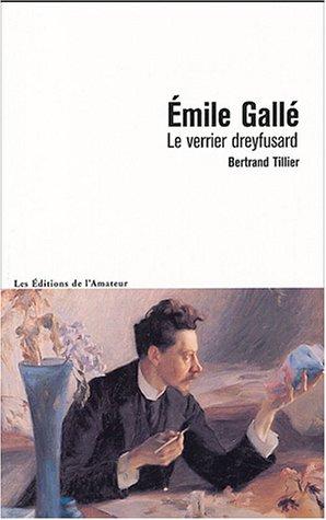 Emile Gallé, le verrier dreyfusard