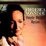 Haydn, Mozart, Rossini : Frederica von Stade