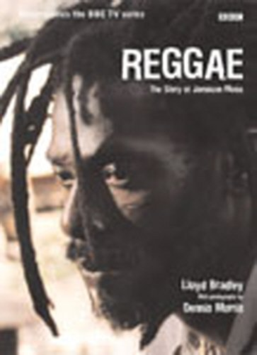 Reggae: The Story of Jamaican Music por Lloyd Bradley