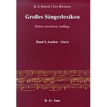 Großes Sängerlexikon. 5 Bände