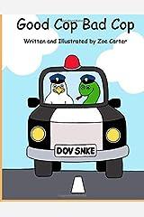 Good Cop Bad Cop (Digging Deeper) Paperback