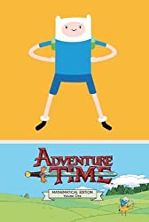 Adventure Time - Mathematical Edition (Vol.1) by Ryan North (2013-05-17)