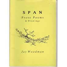 Span: Prose, Poems and Drawings