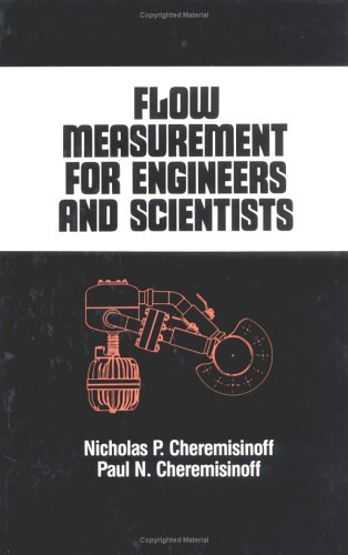 Flow Measurement for Engineers and Scientists (Chemical Industries, Band 32) Serie Flow Meter