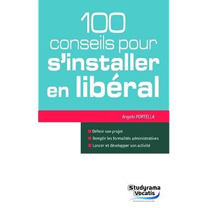 100 conseils pour s'installer en libéral