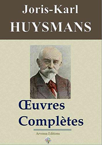 Joris-Karl Huysmans : Oeuvres compltes et annexes - (47 titres, annots et illustrs)
