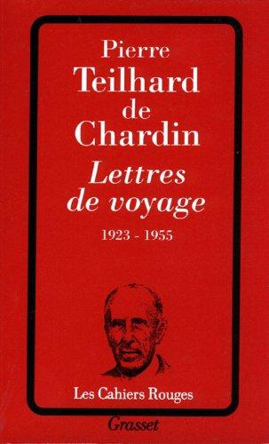 Lettres de voyage 1923-1955