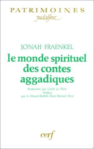 Le monde spirituel des contes aggadiques par Jonah Fraenkel