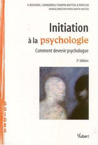 Intiation à la psychologie : Comment devenir psychologue
