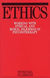 Ethics: Working with Ethical and Moral Dilemmas in Psychotherapy