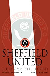 Sheffield United: The Complete Record